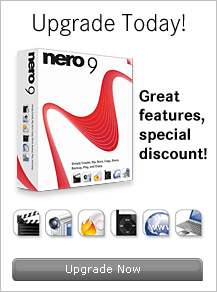 Upgrade to Nero 9 today!